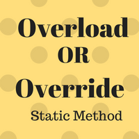 Override or overload static methods in java