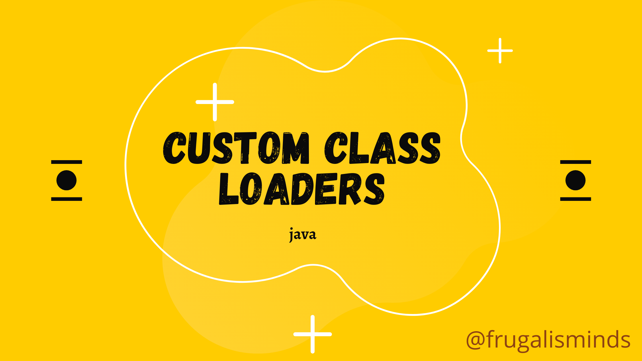 Java Custom Class Loaders