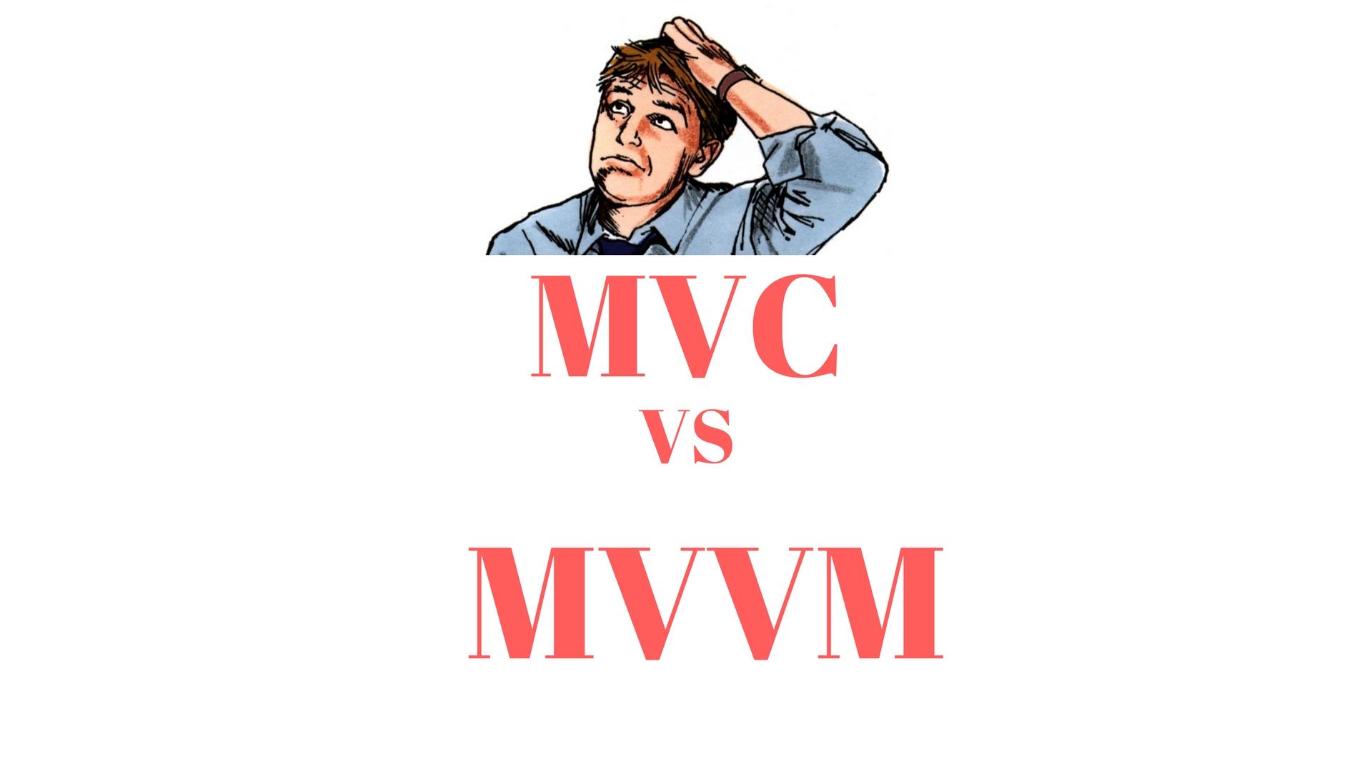 MVC or MVVM