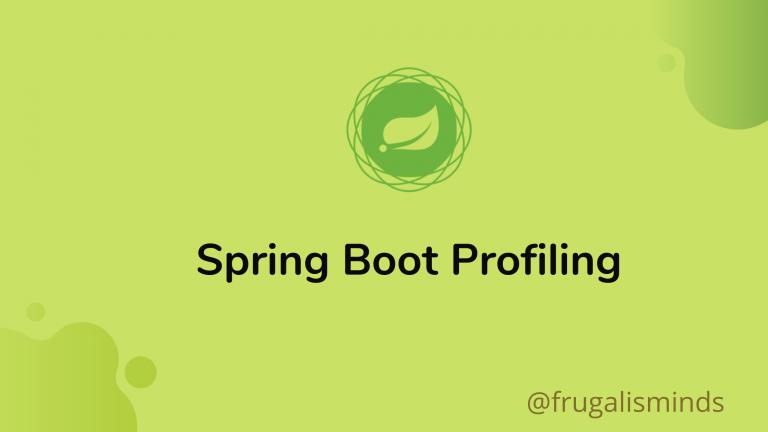 Spring Boot Profiling