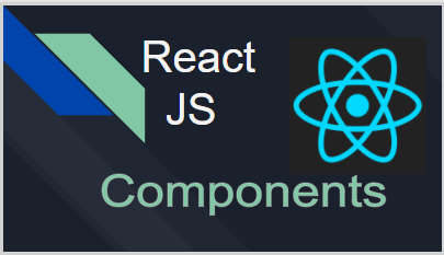 React JS Components