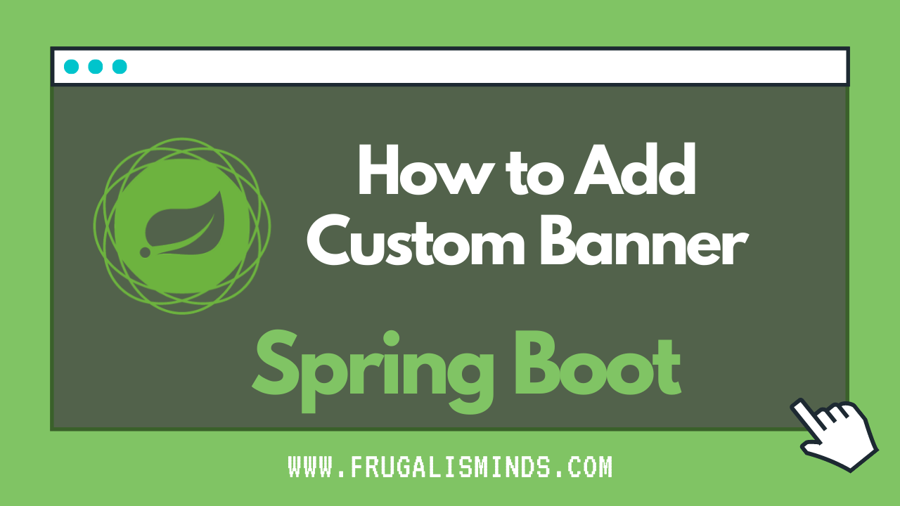 How to Add Custom Banner Spring Boot