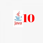 What's New in JDK 10 – Features and Enhancements Java 10 ?