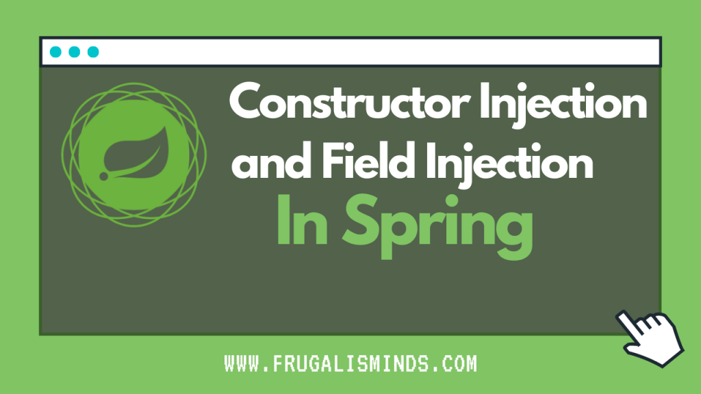 constructor injection vs field injection