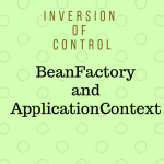 Major Difference Between ApplicationContext and BeanFactory in Spring Framework