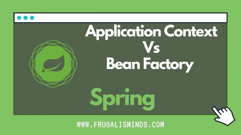 Application Context Vs Bean Factory