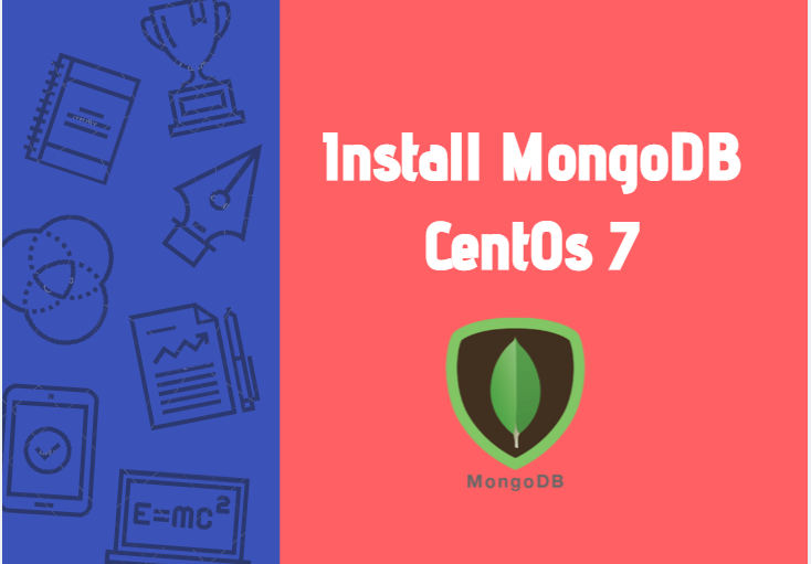 Install MongoDB 4 On CentOS 7