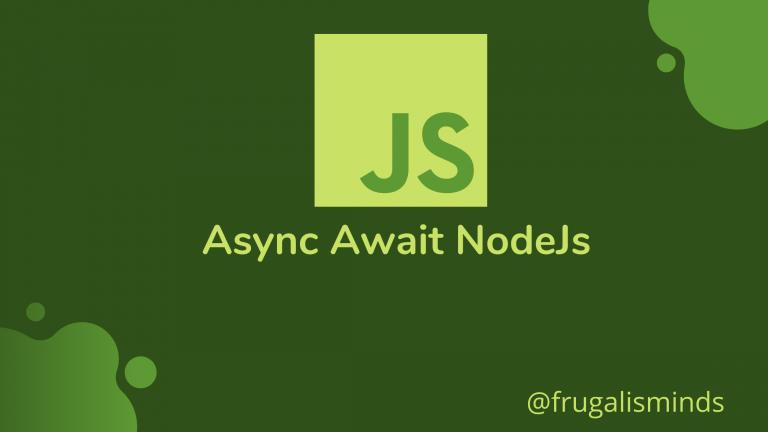 async await in Nodejs