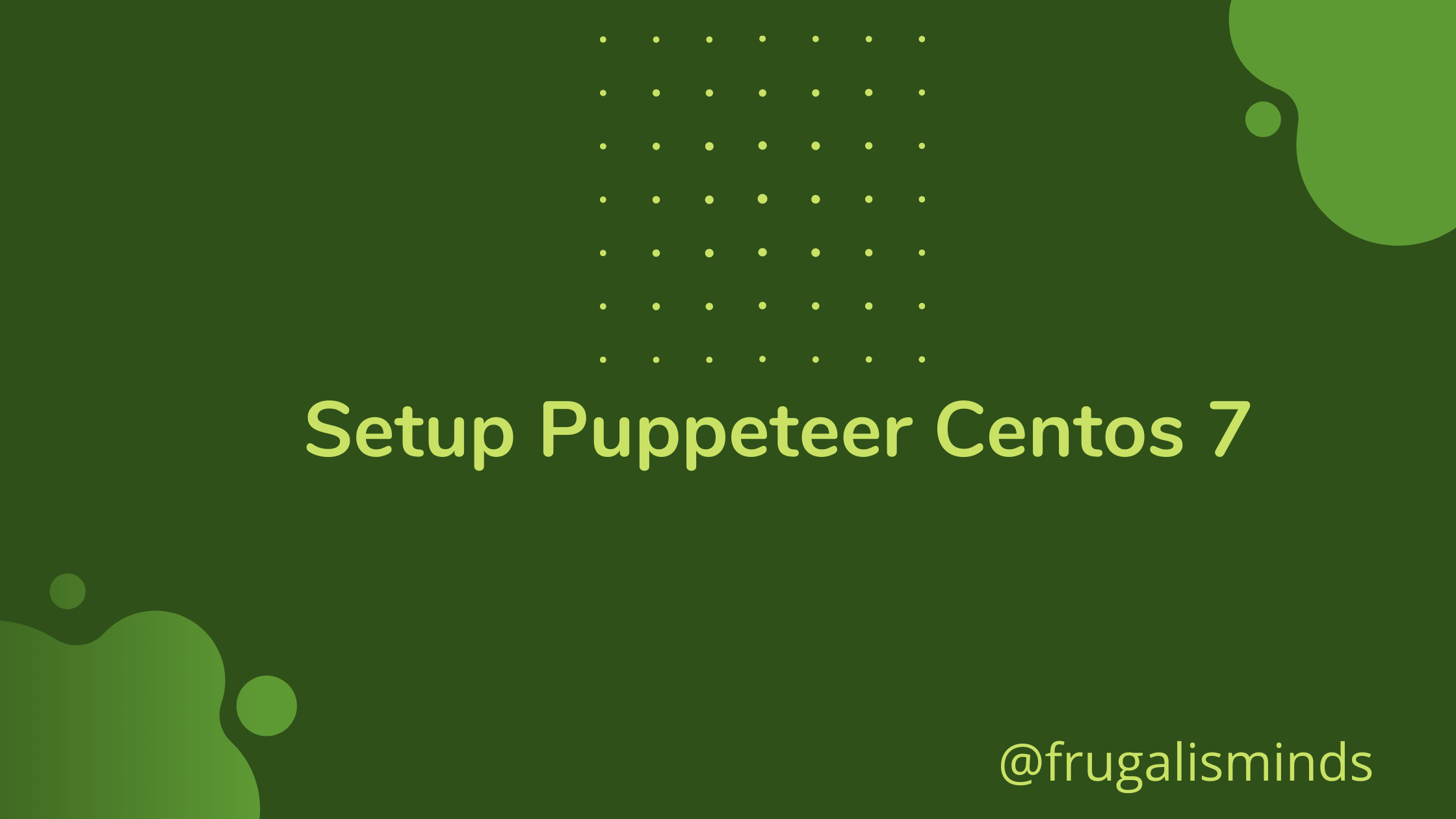 How to Setup Puppeteer In CentOS 7
