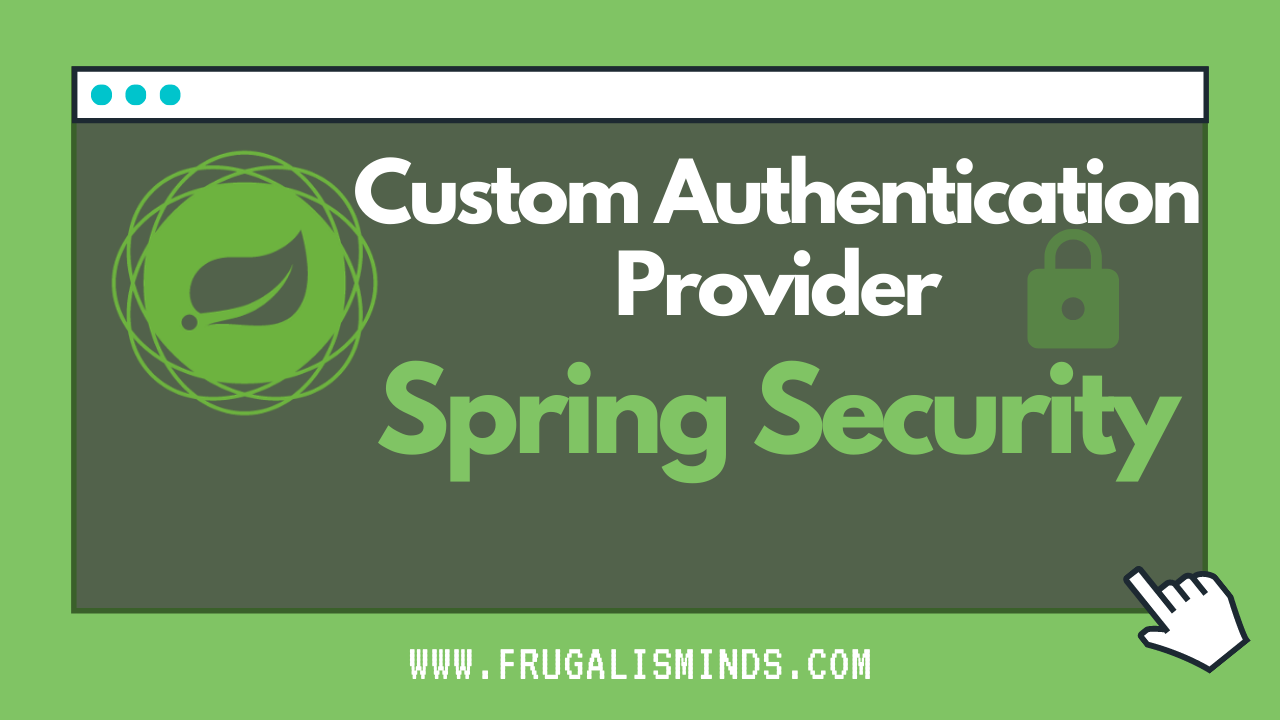 Custom Authentication Provider Spring Security