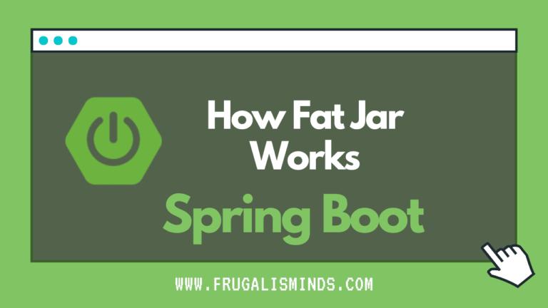 how fat jar works